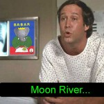 Moon River... #fletch