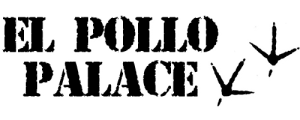 El Pollo Palace